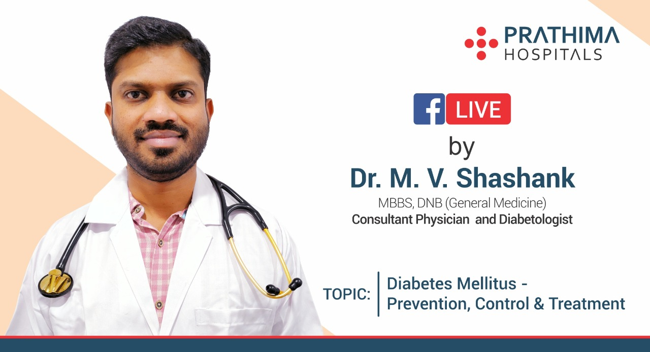 Diabetes Mellitus- Dr. M.V Shashank, Physician and Diabetologist