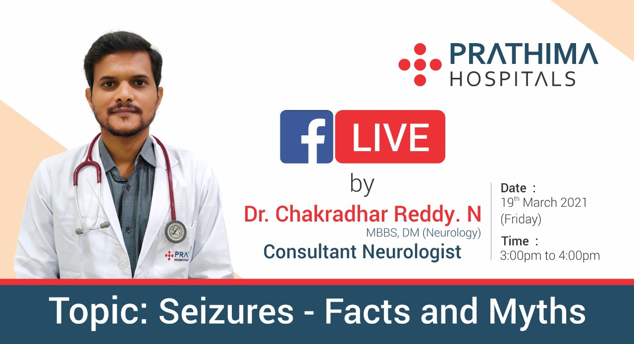 Facebook live on seizures facts and myths- prathima hospitals